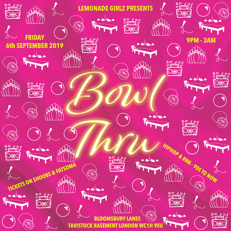 Lemonade Girlz present Bowl Thru