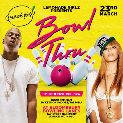 Lemonade Girlz Presents Bowl Thru