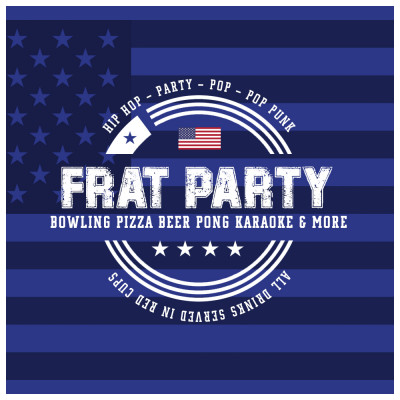 Frat Party - Bank Holiday Special